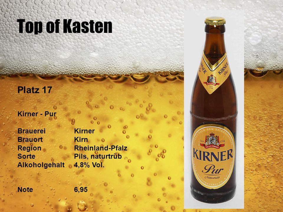 Top of Kasten Platz 17 Kirner - Pur Brauerei Kirner Brauort Kirn