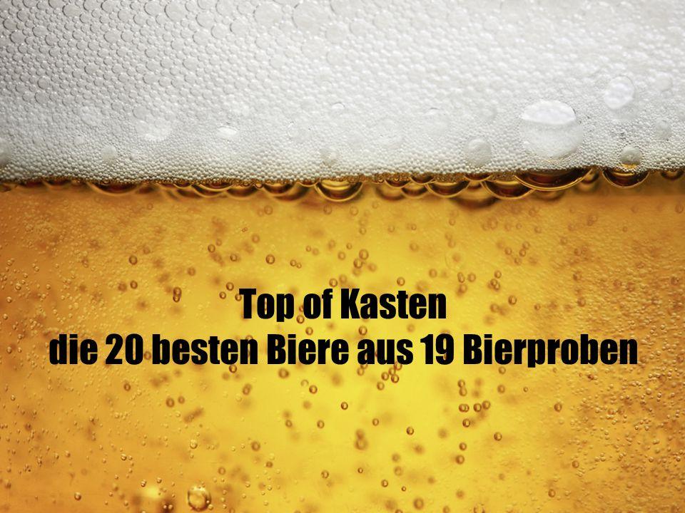 Top of Kasten die 20 besten Biere aus 19 Bierproben