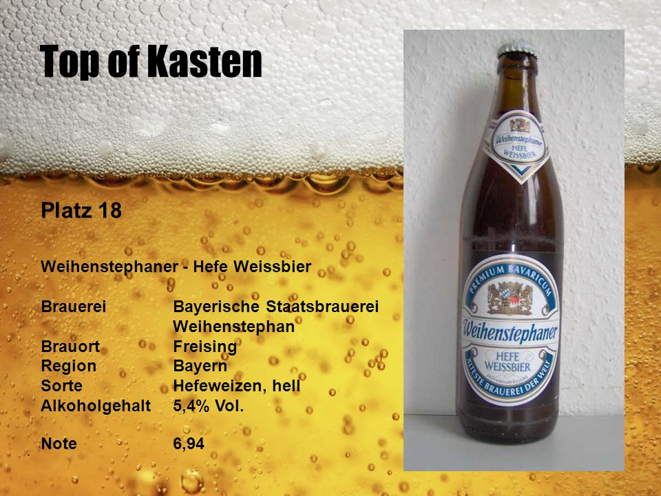 Top of Kasten Platz 18 Weihenstephaner - Hefe Weissbier