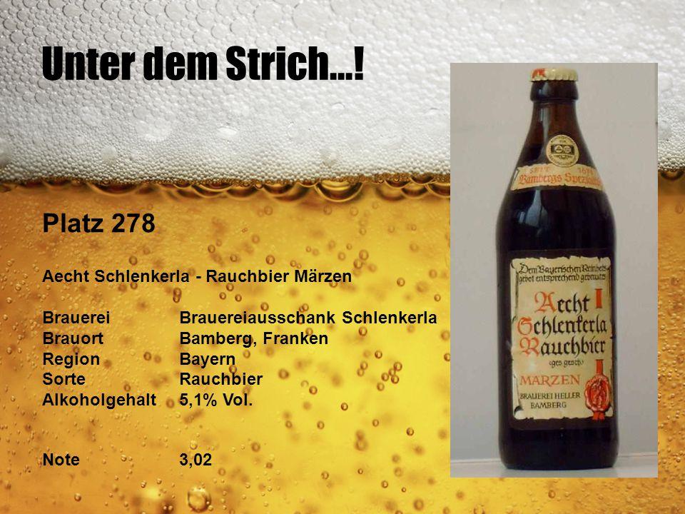 Unter dem Strich...! Platz 278 Aecht Schlenkerla - Rauchbier Märzen