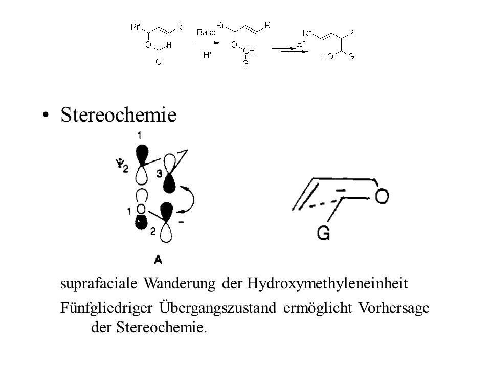 Stereochemie suprafaciale Wanderung der Hydroxymethyleneinheit