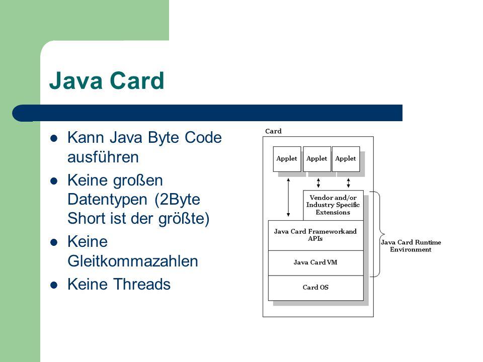 Java Card Kann Java Byte Code ausführen
