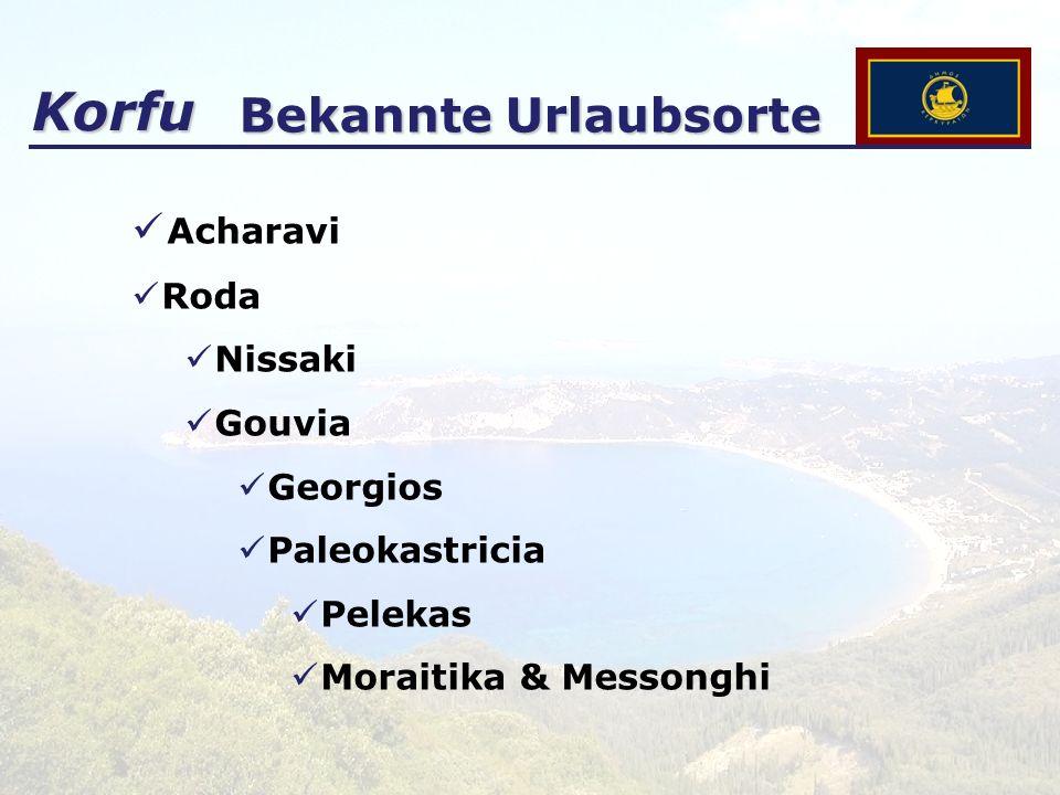 Korfu Bekannte Urlaubsorte Acharavi Roda Nissaki Gouvia Georgios