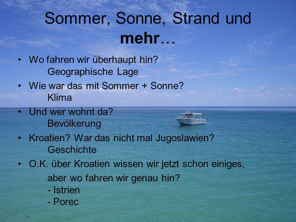 Sommer, Sonne, Strand und mehr…