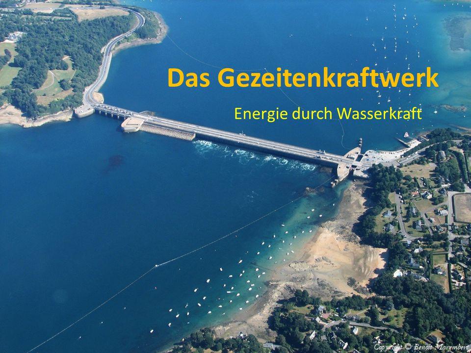 Das Gezeitenkraftwerk