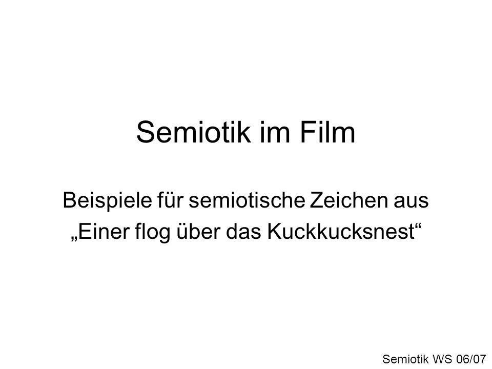 Semiotik im Film Beispiele für semiotische Zeichen aus