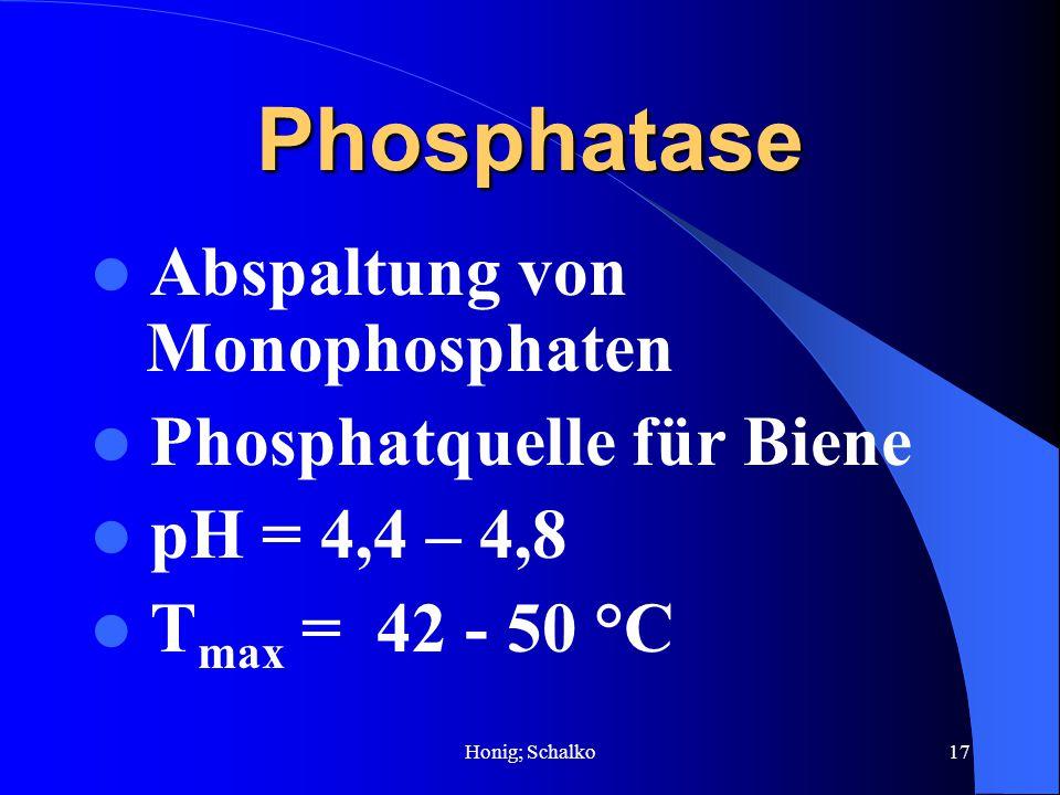 Phosphatase Abspaltung von Monophosphaten Phosphatquelle für Biene