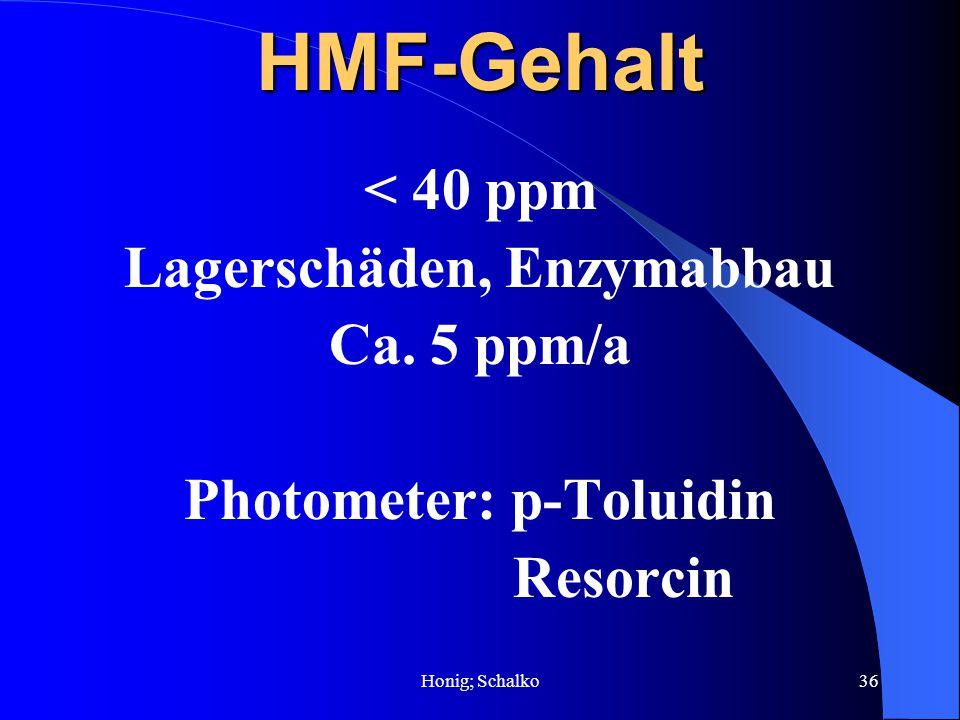 Lagerschäden, Enzymabbau Photometer: p-Toluidin