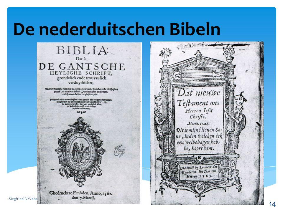 De nederduitschen Bibeln