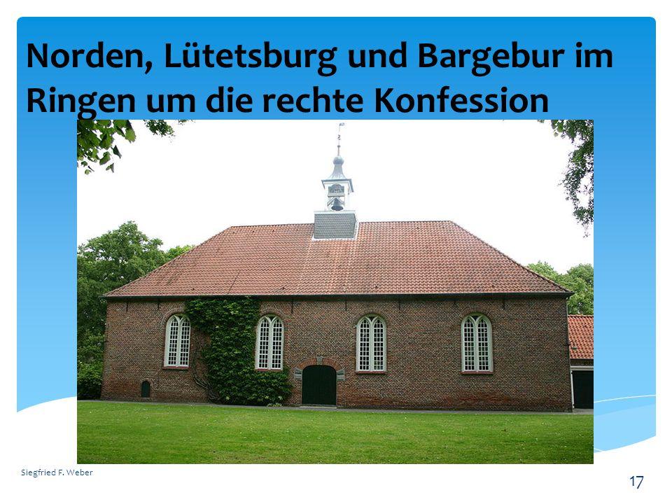 Norden, Lütetsburg und Bargebur im Ringen um die rechte Konfession