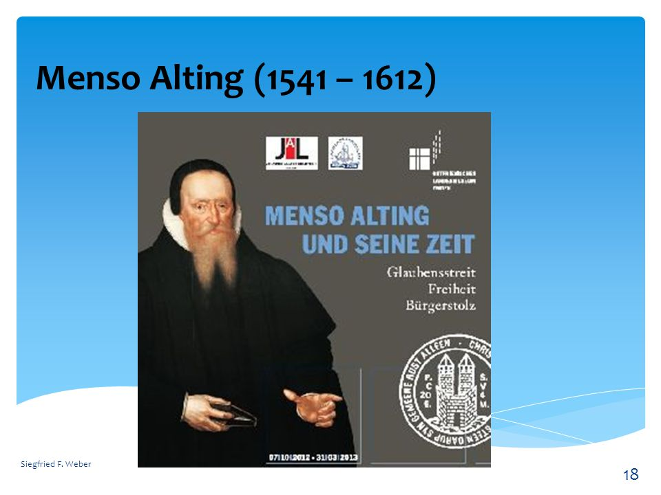 Menso Alting (1541 – 1612) Siegfried F. Weber