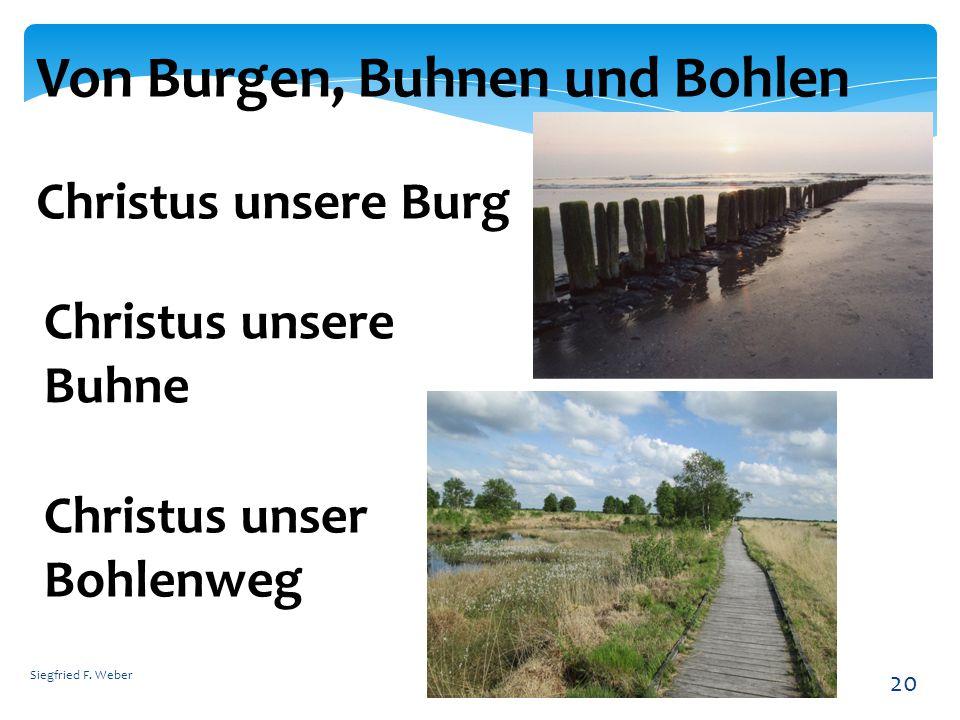 Von Burgen, Buhnen und Bohlen