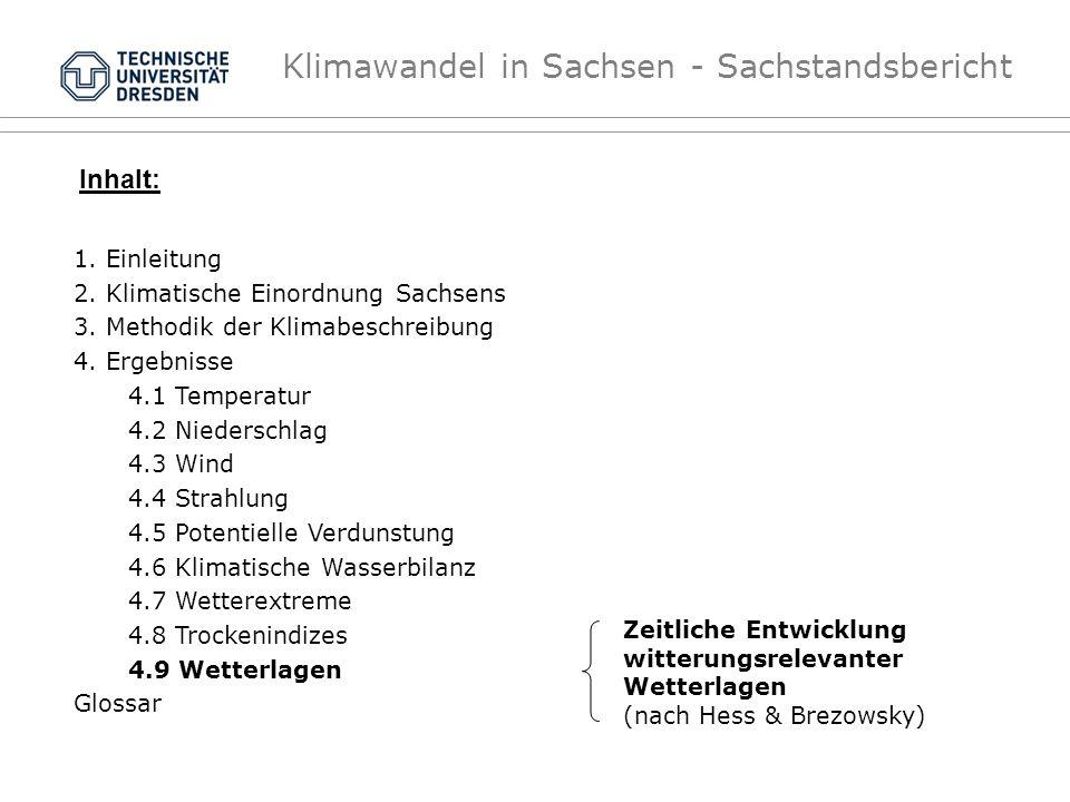 Inhalt: 1. Einleitung 2. Klimatische Einordnung Sachsens