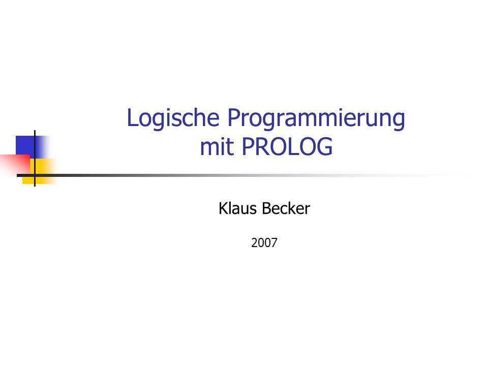Logische Programmierung mit PROLOG