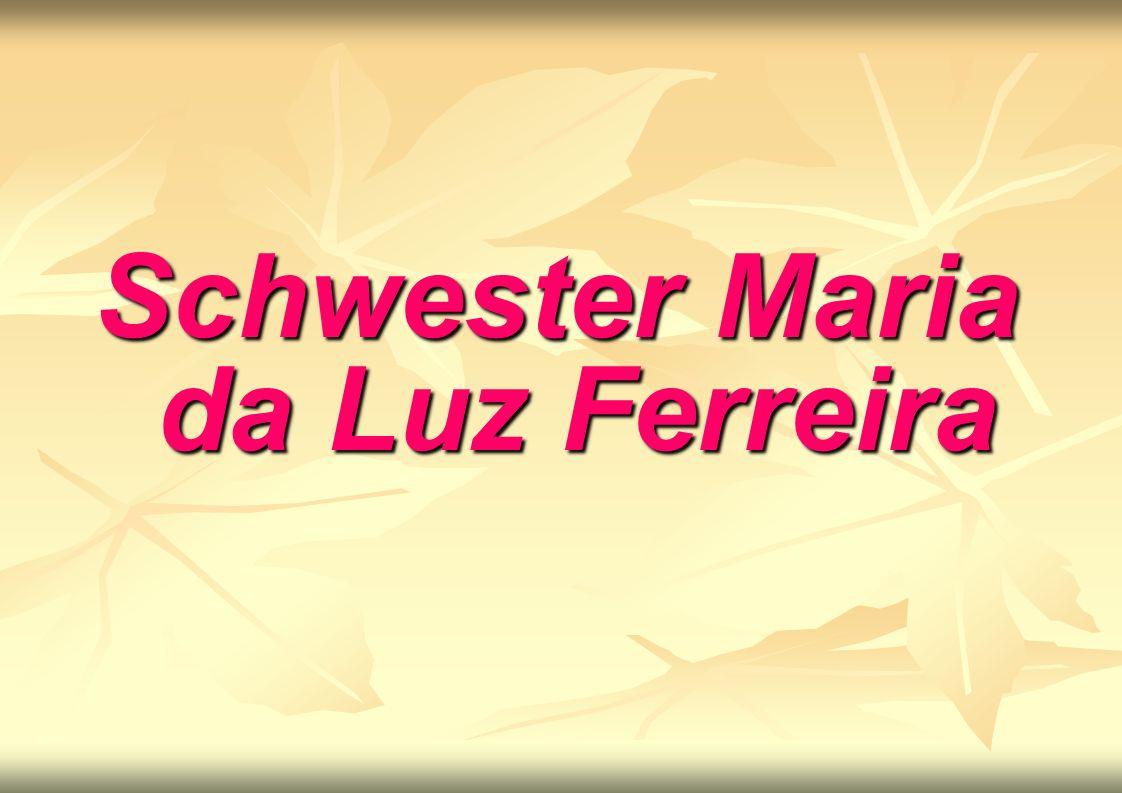 Schwester Maria da Luz Ferreira