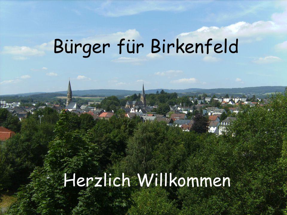 Bürger für Birkenfeld Herzlich Willkommen