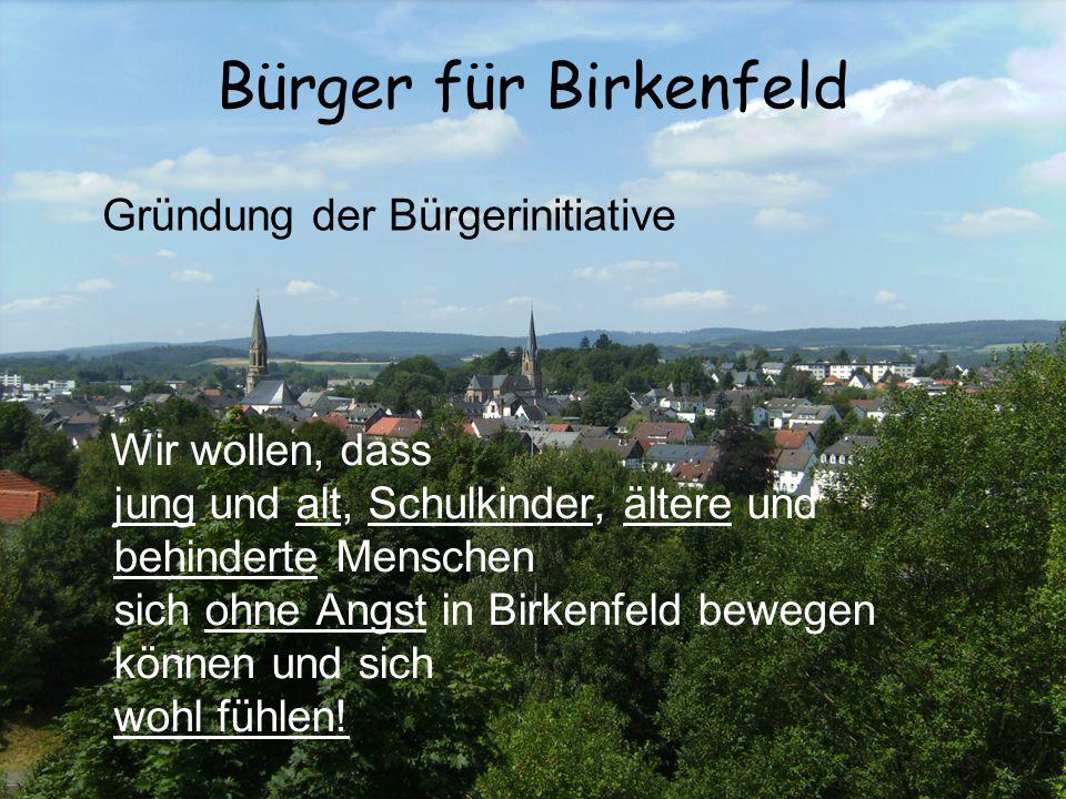Bürger für Birkenfeld Gründung der Bürgerinitiative
