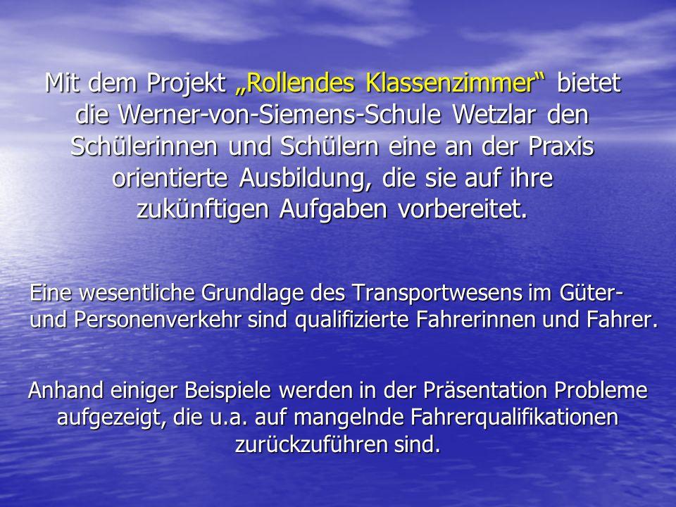 """Mit dem Projekt """"Rollendes Klassenzimmer bietet die Werner-von-Siemens-Schule Wetzlar den Schülerinnen und Schülern eine an der Praxis orientierte Ausbildung, die sie auf ihre zukünftigen Aufgaben vorbereitet."""