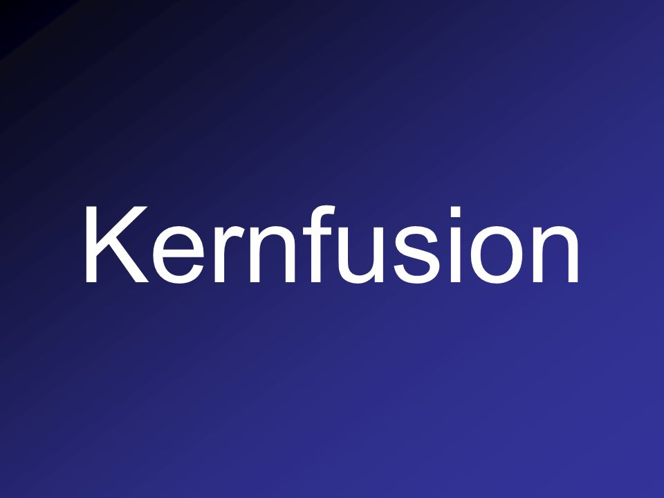 Kernfusion