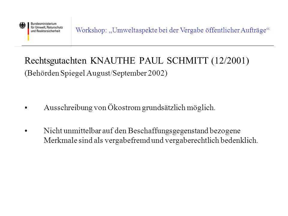 Rechtsgutachten KNAUTHE PAUL SCHMITT (12/2001)
