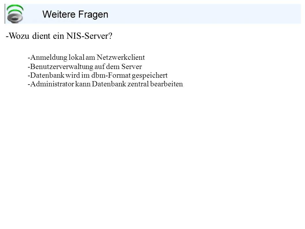 -Wozu dient ein NIS-Server -Anmeldung lokal am Netzwerkclient