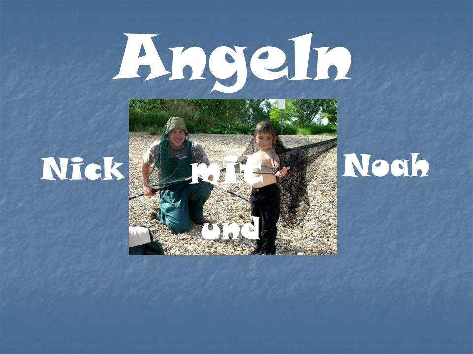 Angeln Nick Noah und mit