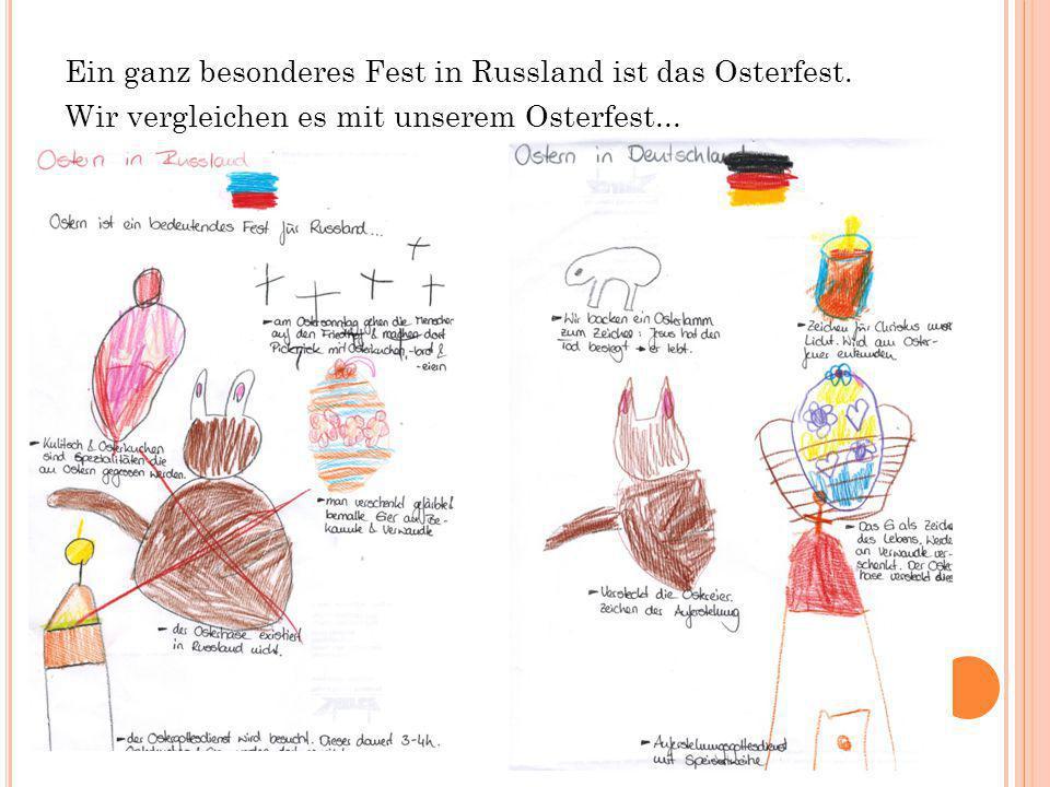 Ein ganz besonderes Fest in Russland ist das Osterfest