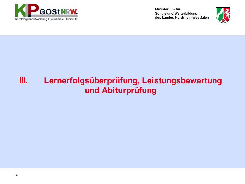 III. Lernerfolgsüberprüfung, Leistungsbewertung und Abiturprüfung