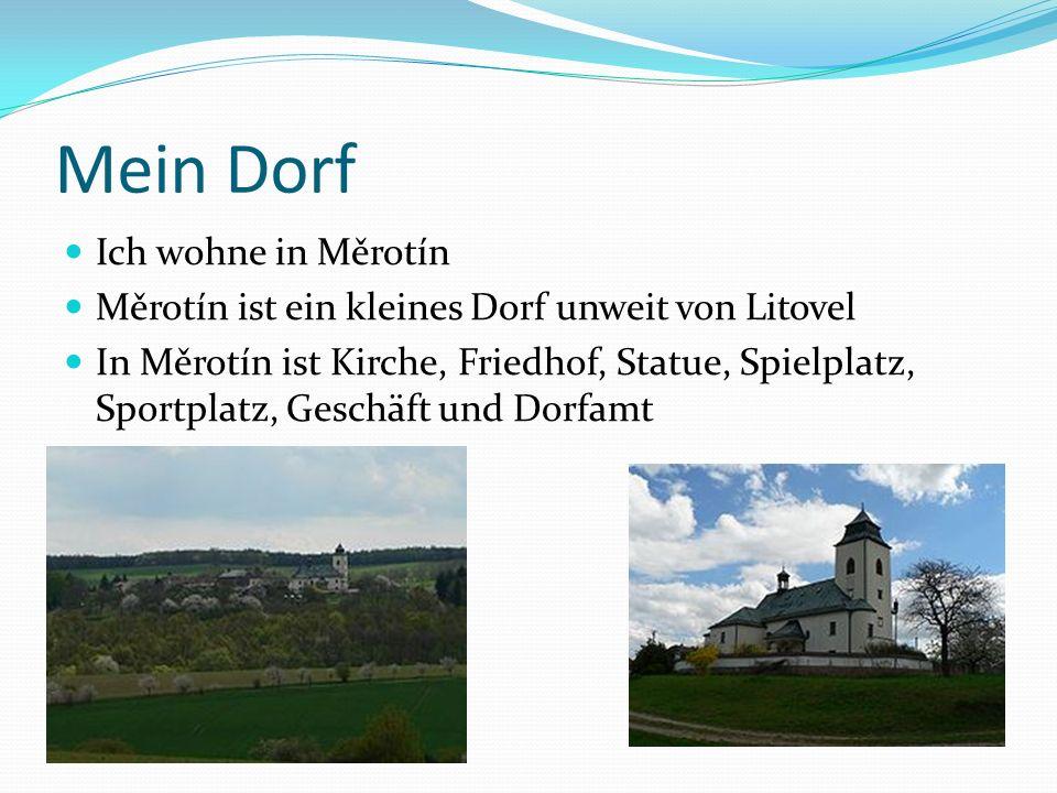 Mein Dorf Ich wohne in Měrotín