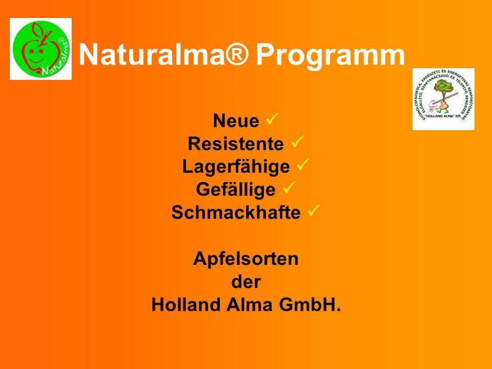 Naturalma® Programm Neue  Resistente  Lagerfähige  Gefällige 