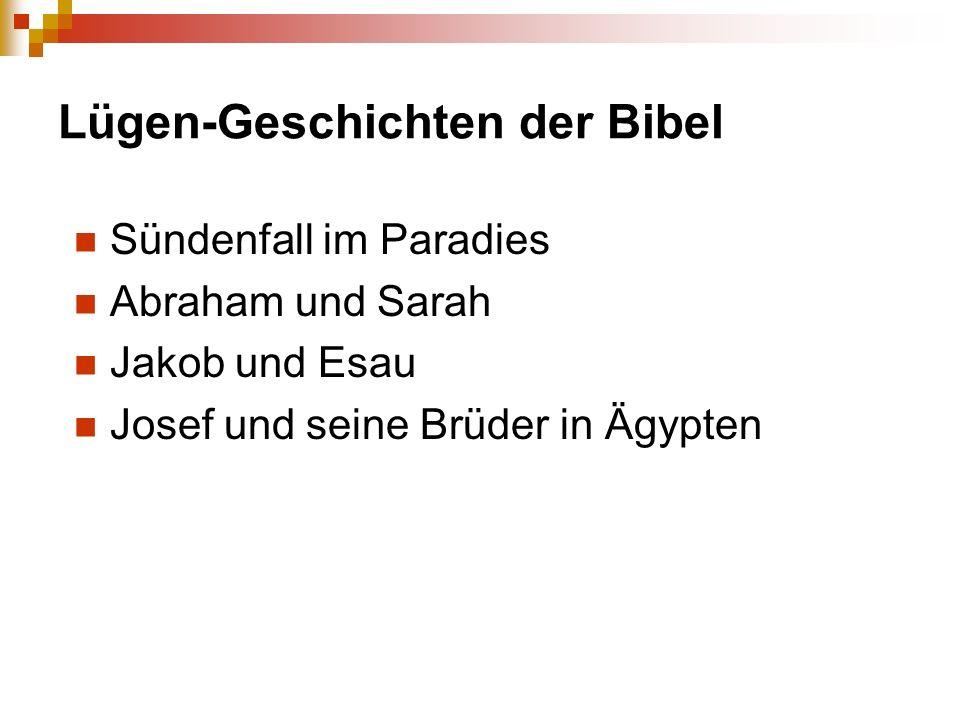 Lügen-Geschichten der Bibel