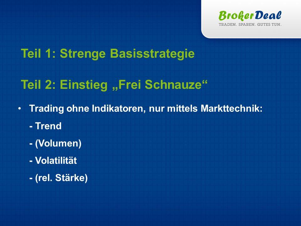 Teil 1: Strenge Basisstrategie