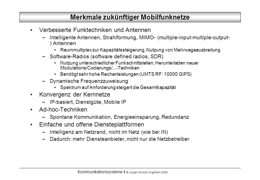 Merkmale zukünftiger Mobilfunknetze