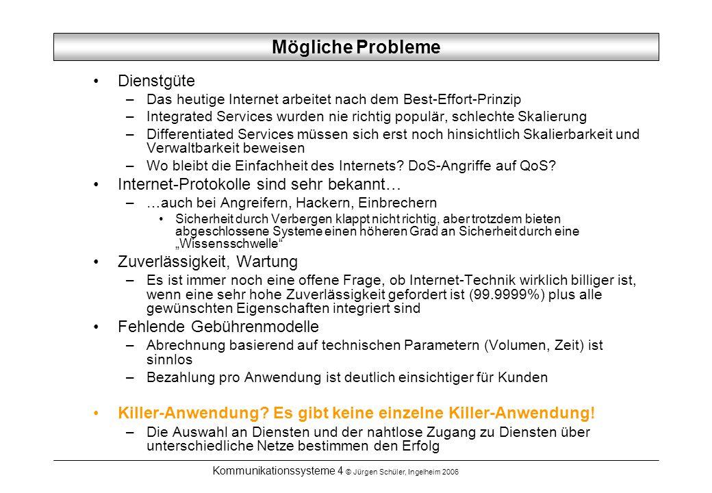 Kommunikationssysteme 4 © Jürgen Schüler, Ingelheim 2006