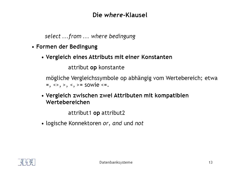 Die where-Klausel select ...from ... where bedingung