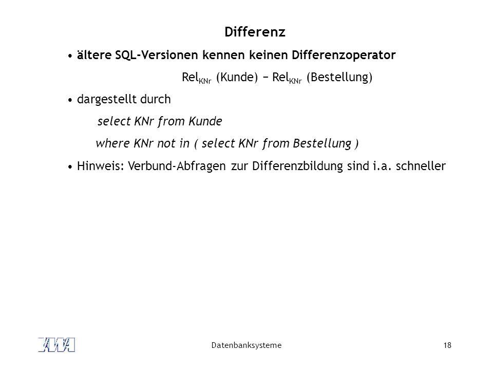 Differenz ältere SQL-Versionen kennen keinen Differenzoperator