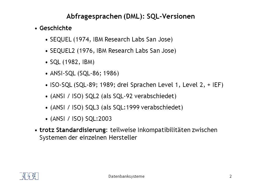 Abfragesprachen (DML): SQL-Versionen