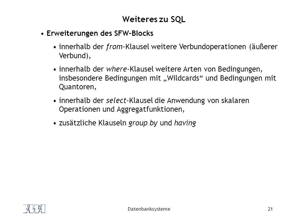 Weiteres zu SQL Erweiterungen des SFW-Blocks