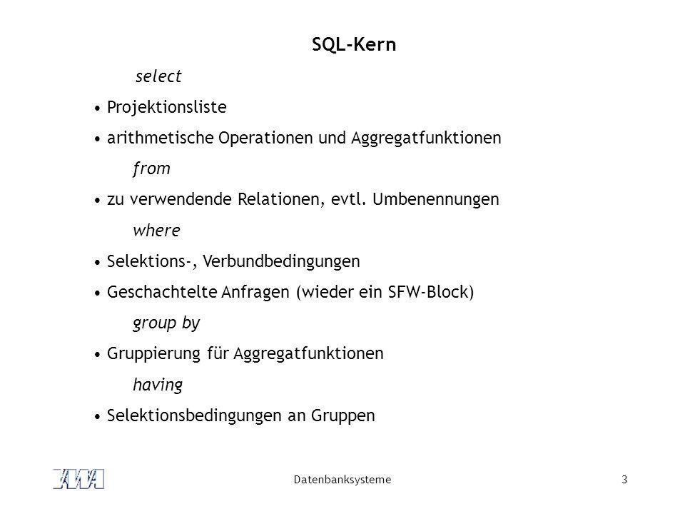 SQL-Kern select Projektionsliste