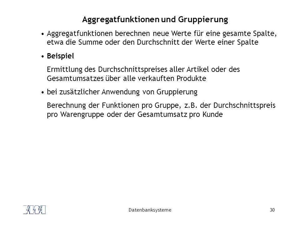 Aggregatfunktionen und Gruppierung