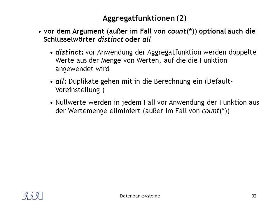 Aggregatfunktionen (2)