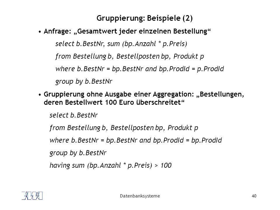 Gruppierung: Beispiele (2)