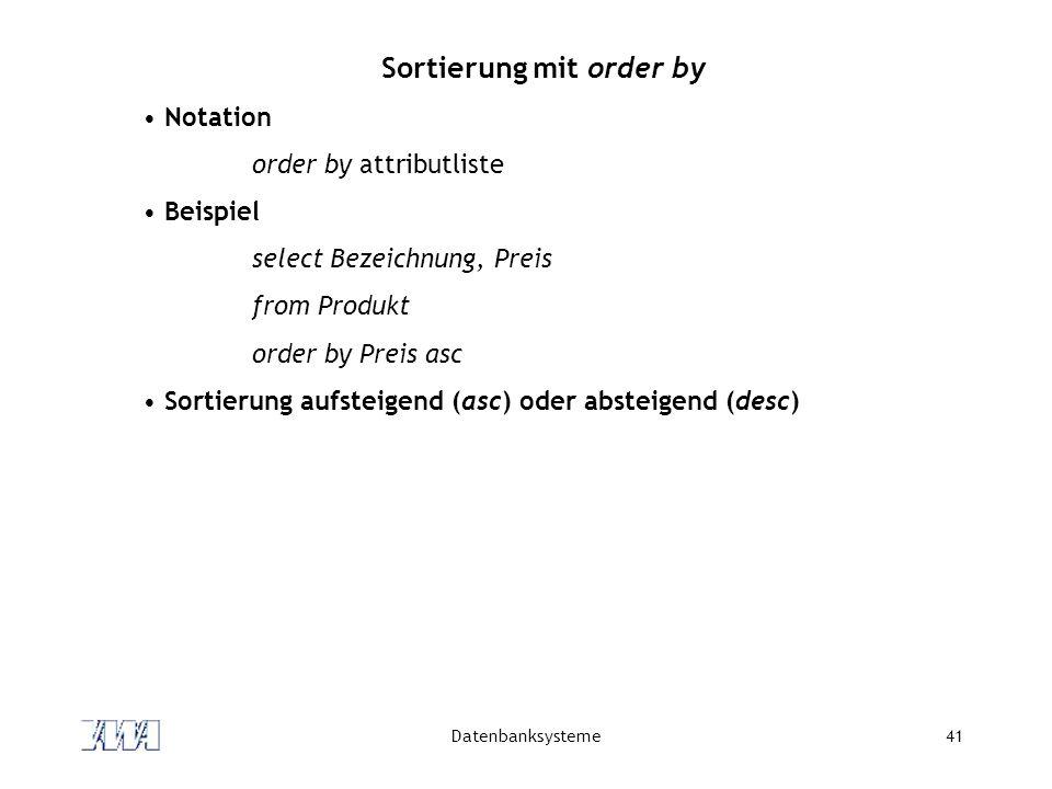 Sortierung mit order by