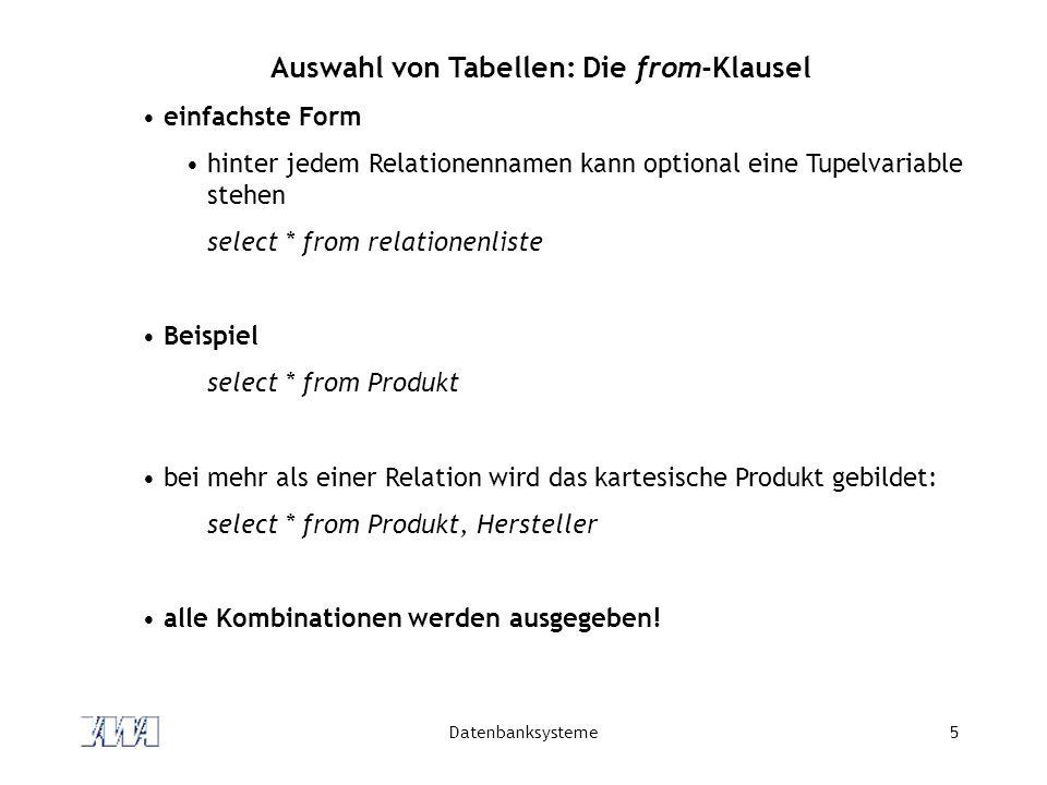 Auswahl von Tabellen: Die from-Klausel