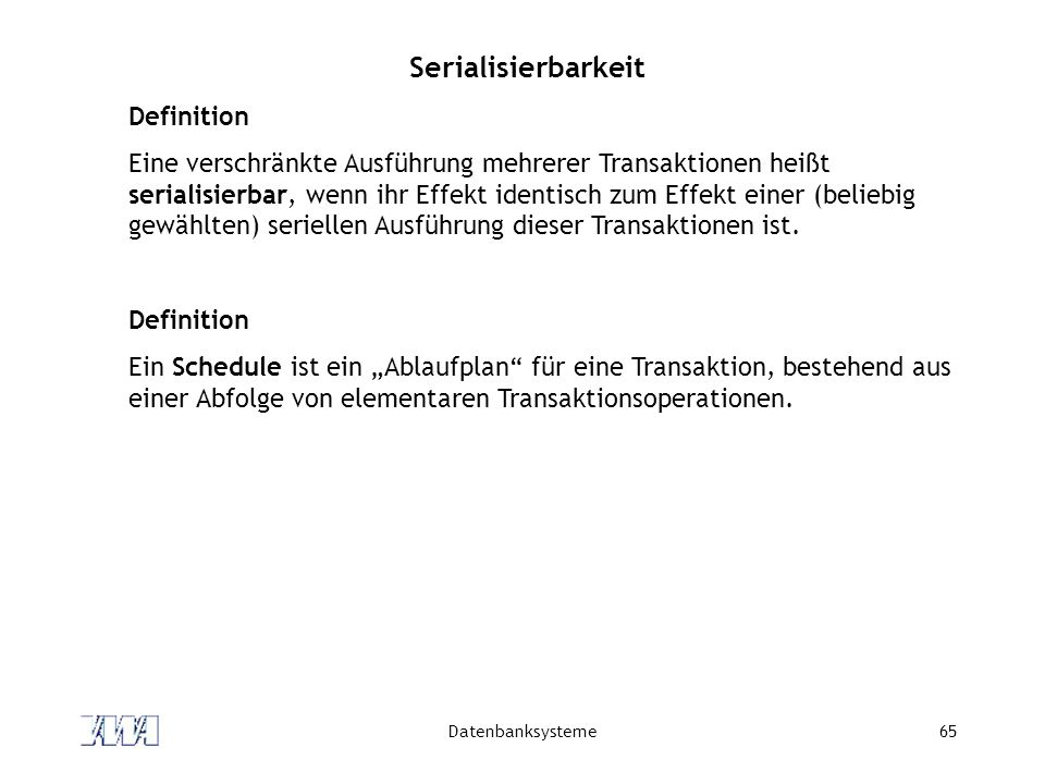 Serialisierbarkeit Definition