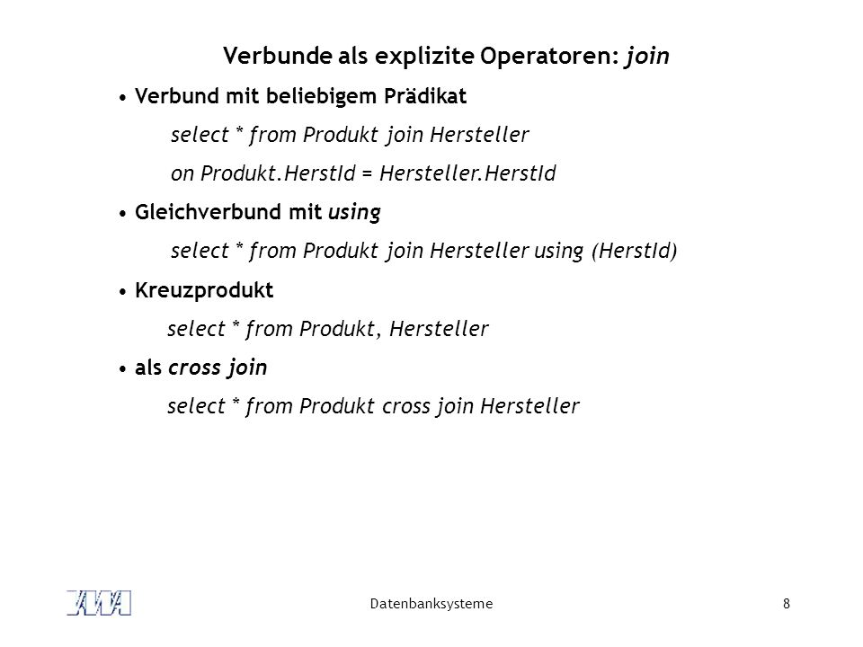 Verbunde als explizite Operatoren: join