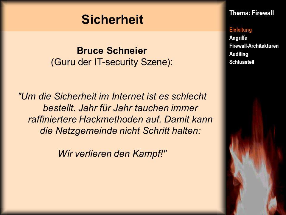 Sicherheit Bruce Schneier (Guru der IT-security Szene):