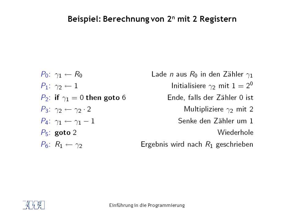 Beispiel: Berechnung von 2n mit 2 Registern