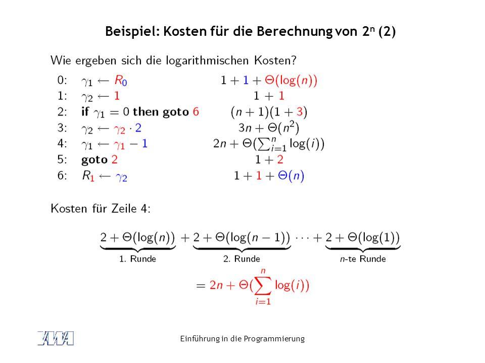Beispiel: Kosten für die Berechnung von 2n (2)