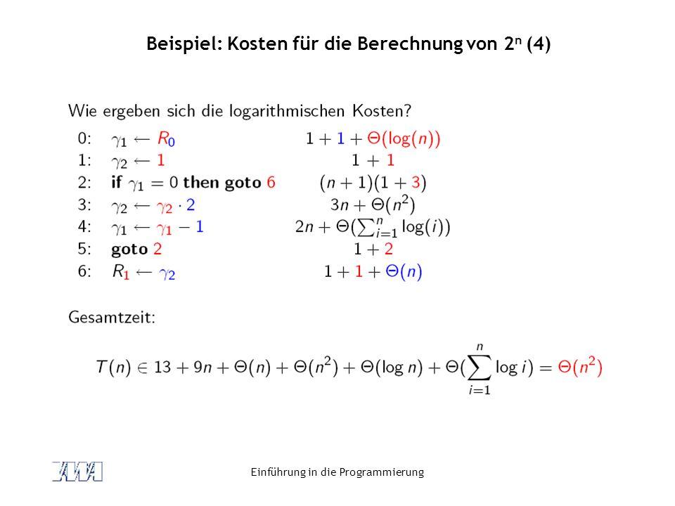 Beispiel: Kosten für die Berechnung von 2n (4)